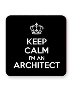 Keep Calm I'm an Architect - Barware Home Kitchen Drinks Coasters