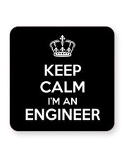 Load image into Gallery viewer, Keep Calm I'm an Engineer - Barware Home Kitchen Drinks Coasters