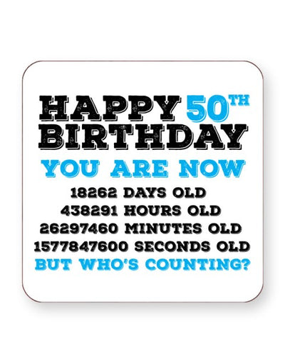 Happy 50th Birthday - Who's Counting - Barware Home Kitchen Drinks Coasters