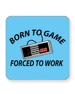 Born to Game Forced to Work - Gaming - Barware Home Kitchen Drinks Coasters