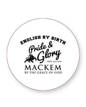 Load image into Gallery viewer, English by Birth Mackem By The Grace of God - Sunderland - Drinks Coasters