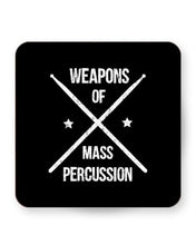 Load image into Gallery viewer, Weapons of Mass Percussion - Drummer Barware Home Kitchen Drinks Coasters