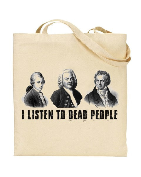 I Listen To Dead People - Classical Music Fan Canvas Shopper Tote Bag