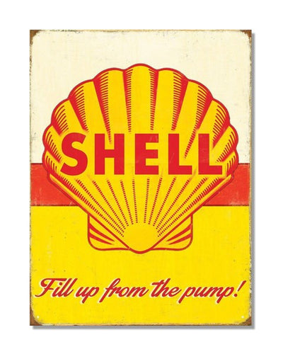 Shell Fill Up From The Pump Vintage Petrol Metal Wall Sign