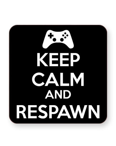 Keep Calm and Respawn - Gaming - Barware Home Kitchen Drinks Coasters