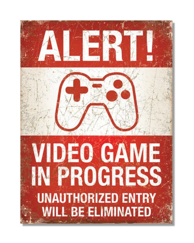 Alert - Video Game In Progress - Video Games Gamer Bar Metal Wall Sign