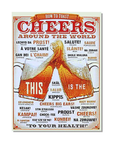 Cheers How to Toast Around The World Vintage Metal Wall Sign
