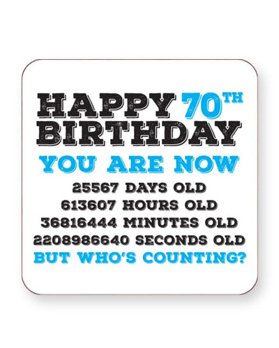 Happy 70th Birthday - Who's Counting - Barware Home Kitchen Drinks Coasters