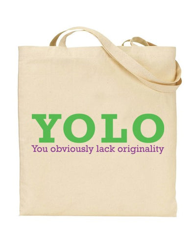 YOLO - You Obviously Lack Originality Canvas Shopper Tote Bag