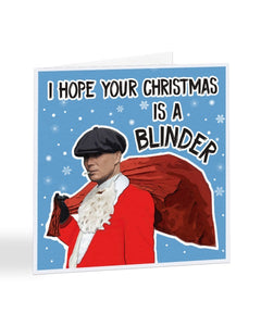 I Hope Your Christmas is a Blinder - Peaky Blinders Thomas Shelby Christmas Card