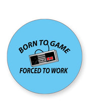 Load image into Gallery viewer, Born to Game Forced to Work - Gaming - Barware Home Kitchen Drinks Coasters