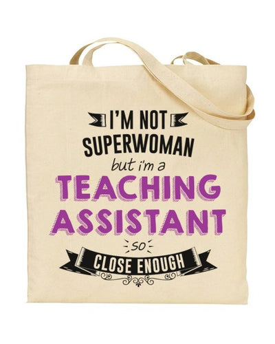 I'm Not Superwoman But I'm a TEACHING ASSISTANT Canvas Shopper Tote Bag