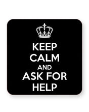 Load image into Gallery viewer, Keep Calm and Ask For Help - Students - Barware Home Kitchen Drinks Coasters