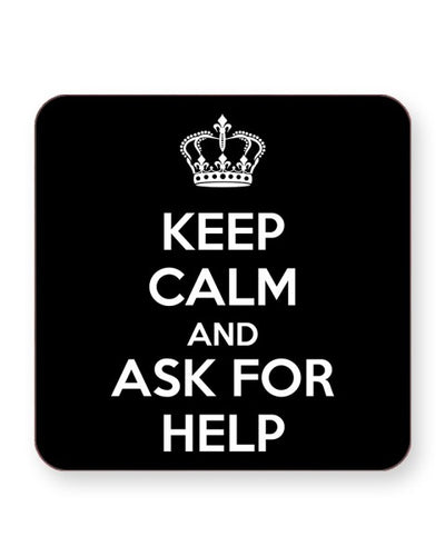 Keep Calm and Ask For Help - Students - Barware Home Kitchen Drinks Coasters