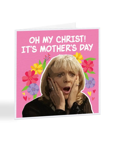 Oh My Christ! It's Mother's Day - Pam Shipman - Mother's Day Greetings Card