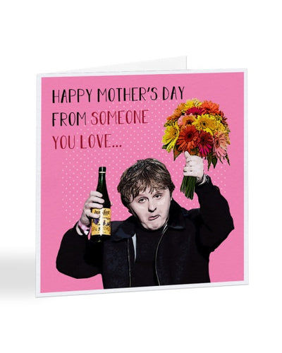 Lewis Capaldi - From Someone You Love - Mother's Day Greetings Card
