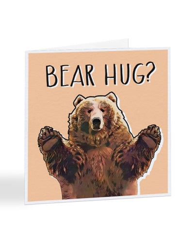 Bear Hug - Funny - Get Well Soon Greetings Card