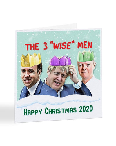 The 3 Wise Men 2020 - Funny Tory Conservatives Joke - Christmas Card