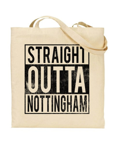 Straight Outta Nottingham - Regional Pride Canvas Shopper Tote Bag