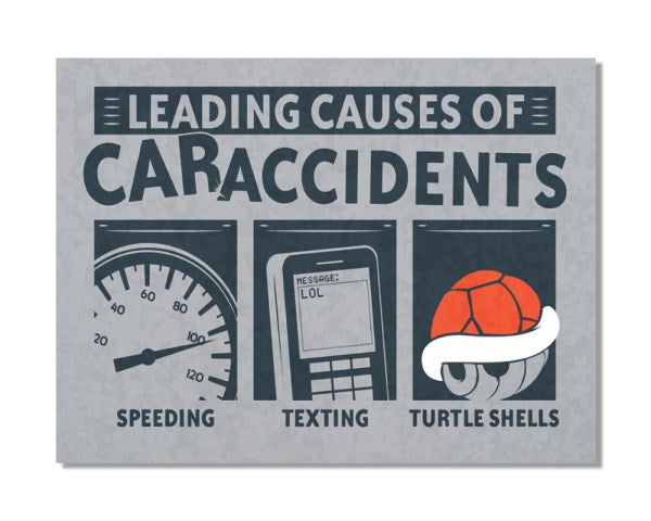 Leading Causes Accidents - Mario Kart Funny Video Gaming Inspired Metal Sign