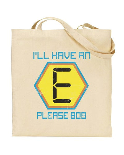 I'll Have An E Please Bob Canvas Shopper Tote Bag