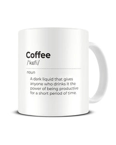 Coffee Definition Funny Office Ceramic Mug