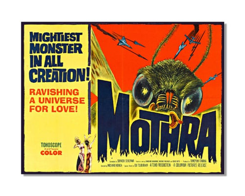 Mothra The Mightiest Monster In All Creation - Vintage Movie Poster Wall Sign