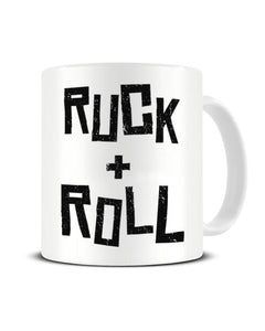 Ruck And Roll Funny Rugby Sports Ceramic Mug
