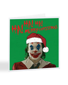 Ha Ha Ha Merry Christmas - Joker Movie - Christmas Card