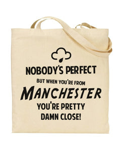 Nobody's Perfect - MANCHESTER - Canvas Shopper Tote Bag
