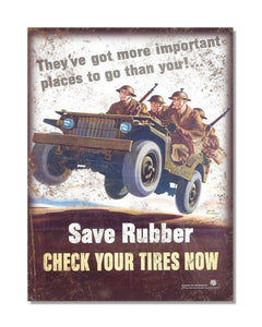 Save Rubber Check Your Tires Now - Vintage Metal Garage Wall Sign