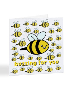 Buzzing For You - Funny Congratulations Greetings Card