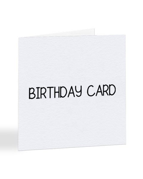 Generic Plain Birthday Greetings Card