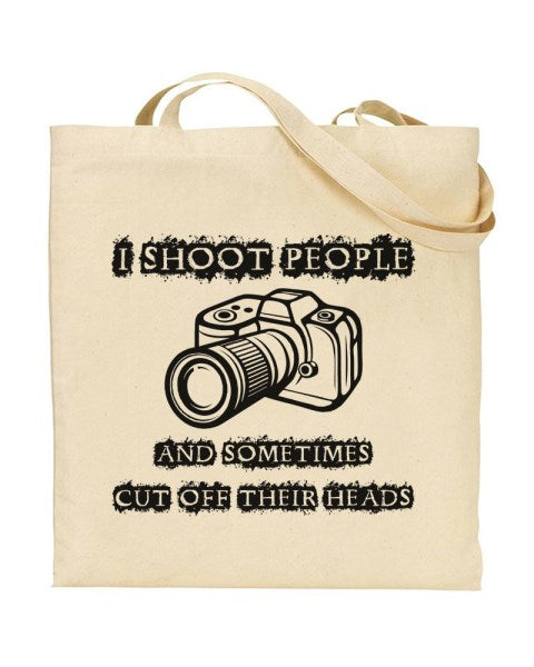 I Shoot People And Sometimes Cut Off Their Heads Canvas Shopper Tote Bag