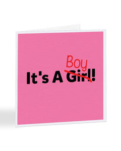 It's A Boy - Wrong Gender Corrected - New Baby Greetings Card