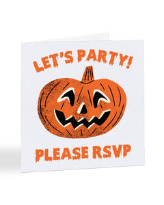 Let's Party - Please RSVP - Halloween Party - Funny RSVP Greetings Card