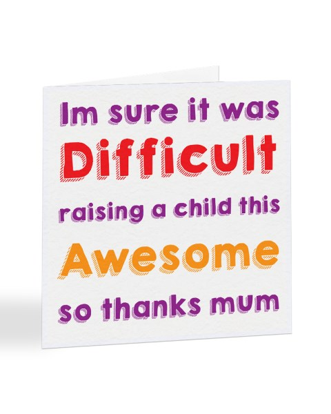 Raising A Child This Awesome Mother's Day Greetings Card