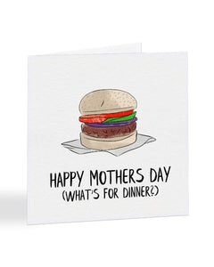 Happy Mothers Day - What's For Dinner? - Mother's Day Greetings Card