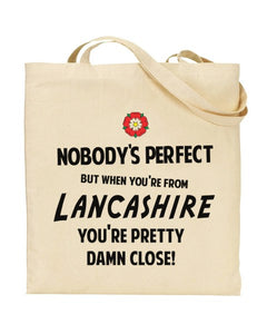 Nobody's Perfect - LANCASHIRE - Canvas Shopper Tote Bag
