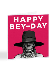 Happy Bey-Day - Beyonce Birthday Greetings Card
