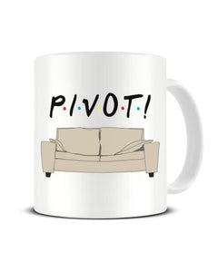 PIVOT Couch - Friends The TV Show Inspired Ceramic Mug