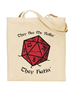 They See Me Rollin' They Hatin' - DnD Inspired Canvas Shopper Tote Bag