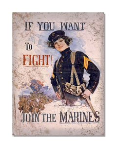 If You Want To Fight Join The Marines - Vintage War Metal Wall Sign