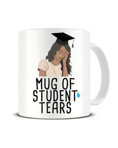 Mug Of Student Tears Funny Tutor-Teacher Ceramic Mug