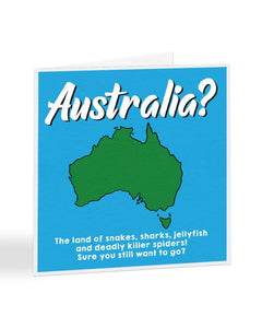 Australia - Funny Going Away - Travelling - Greetings Card