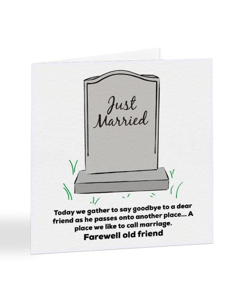 Just Married Eulogy Joke Wedding Greetings Card