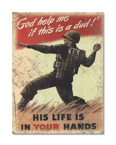God Help Me If This Is A Dud! - Vintage War Metal Wall Sign