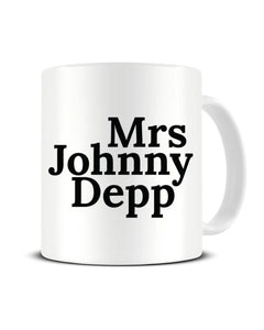Mrs Johnny Depp Celebrity Crush Ceramic Mug
