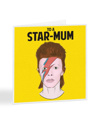 To A Star Mum - David Bowie - Star-Man - Mother's Day Greetings Card