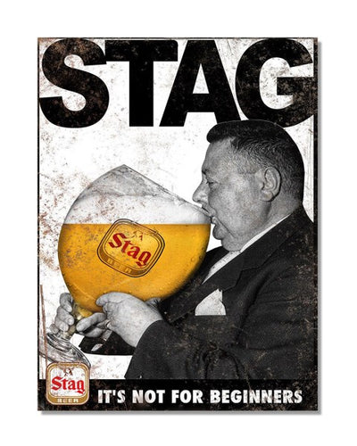 Stag It's Not For Beginners - Vintage Beer Advertisement Metal Bar Wall Sign